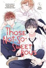 Those Not-So-Sweet Boys 1 (Engelstalig)