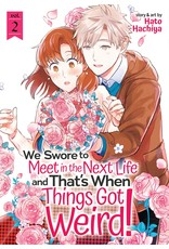 We Swore to Meet in the Next Life and That's When Things Got Weird! 2 (English)