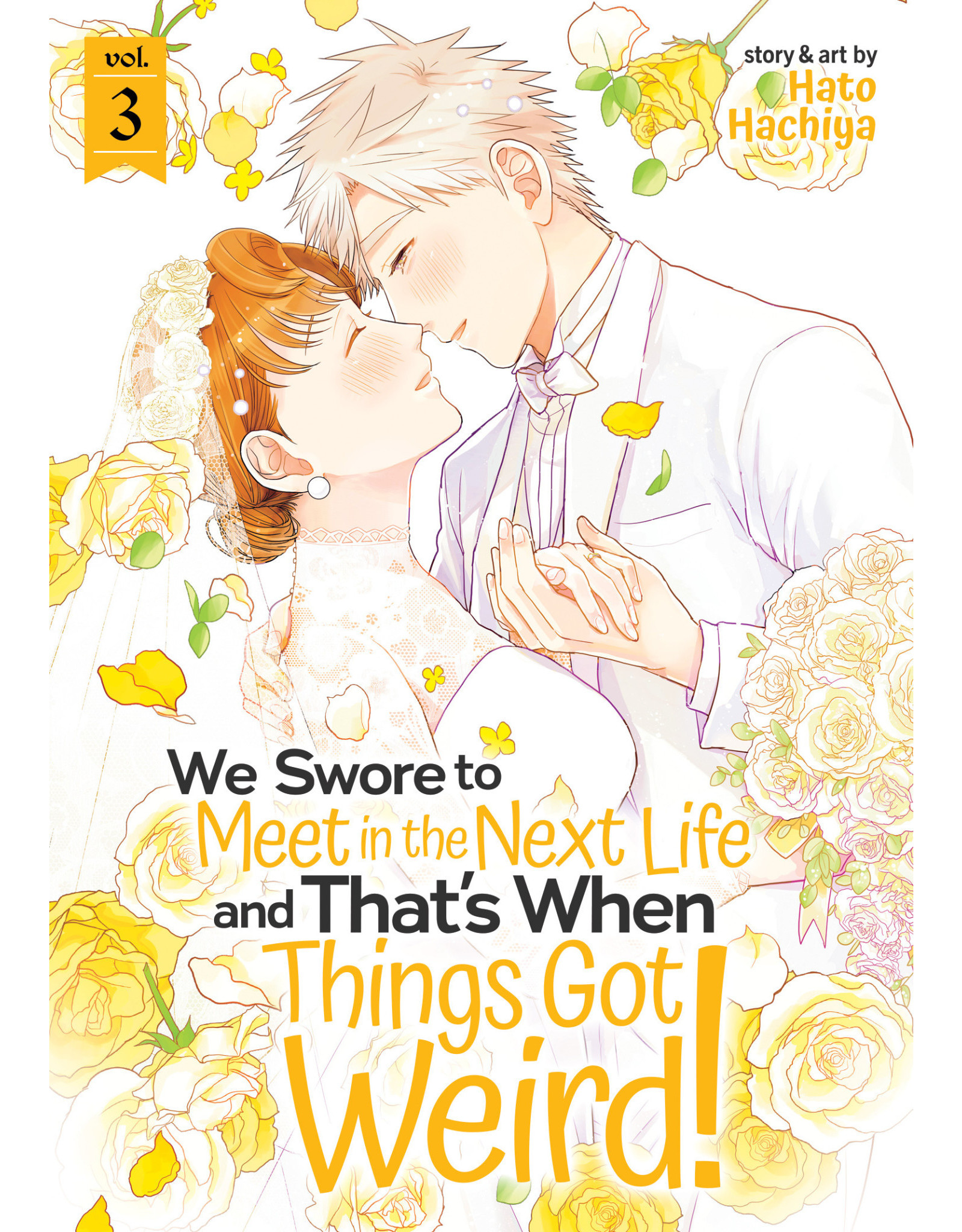 We Swore to Meet in the Next Life and That's When Things Got Weird! 3 (Engels) - Manga