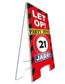 Party Waarschuwingsbord | Let op! 21 Jaar |  57cm x 25cm