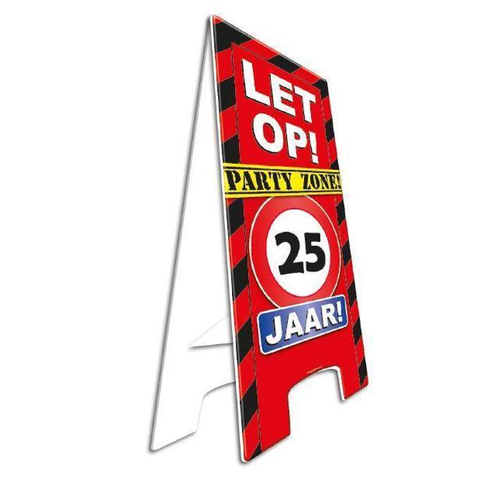 Party Waarschuwingsbord | Let op! 25 Jaar |  57cm x 25cm