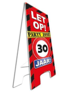 Party Waarschuwingsbord | Let op! 30 Jaar |  57cm x 25cm