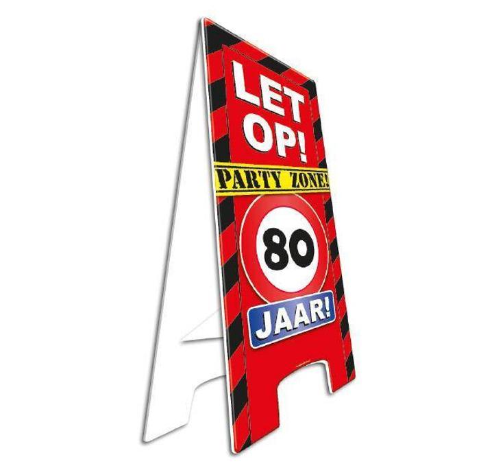 Party Waarschuwingsbord | Let op! 80 Jaar |  57cm x 25cm