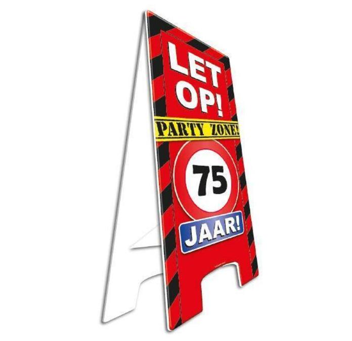 Party Waarschuwingsbord | Let op! 75 Jaar |  57cm x 25cm