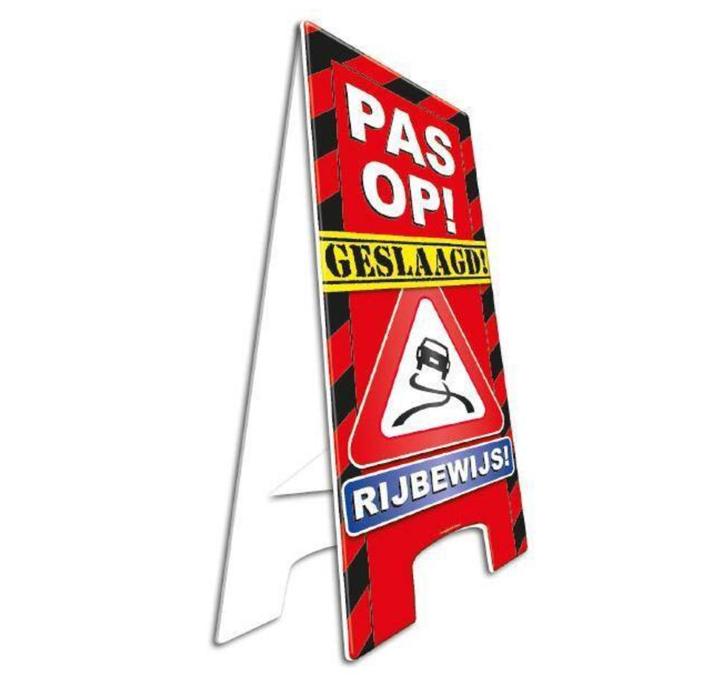Party Waarschuwingsbord | Pas op! Geslaagd rijbewijs |  57cm x 25cm