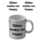 Glitter Makes Me Happy Zilvere Glitter Mok
