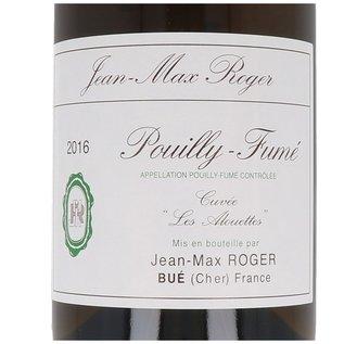 """2016 Jean Max Roger Pouilly Fumé """"Les Alouttes"""""""