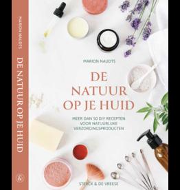 DE NATUUR OP JE HUID, Marion Nauds