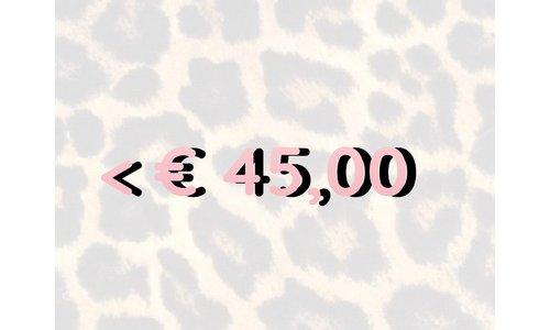 < € 45,- Items