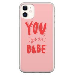 Leuke Telefoonhoesjes iPhone 11 siliconen hoesje - You got this babe!