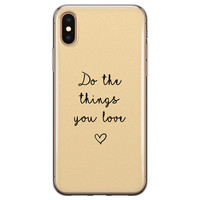 iPhone X/XS siliconen hoesje - Do the things you love
