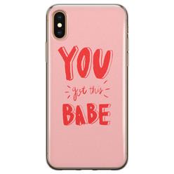 Leuke Telefoonhoesjes iPhone X/XS siliconen hoesje - You got this babe!