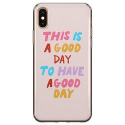 Leuke Telefoonhoesjes iPhone X/XS siliconen hoesje - This is a good day
