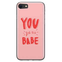 Leuke Telefoonhoesjes iPhone SE 2020 siliconen hoesje - You got this babe!
