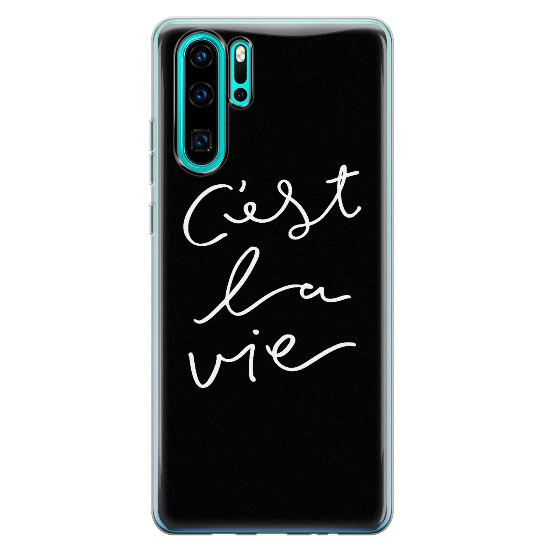 Huawei P30 Pro siliconen hoesje - C'est la vie