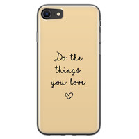 iPhone 8/7 siliconen hoesje - Do the things you love