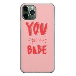 Leuke Telefoonhoesjes iPhone 11 Pro Max siliconen hoesje - You got this babe!