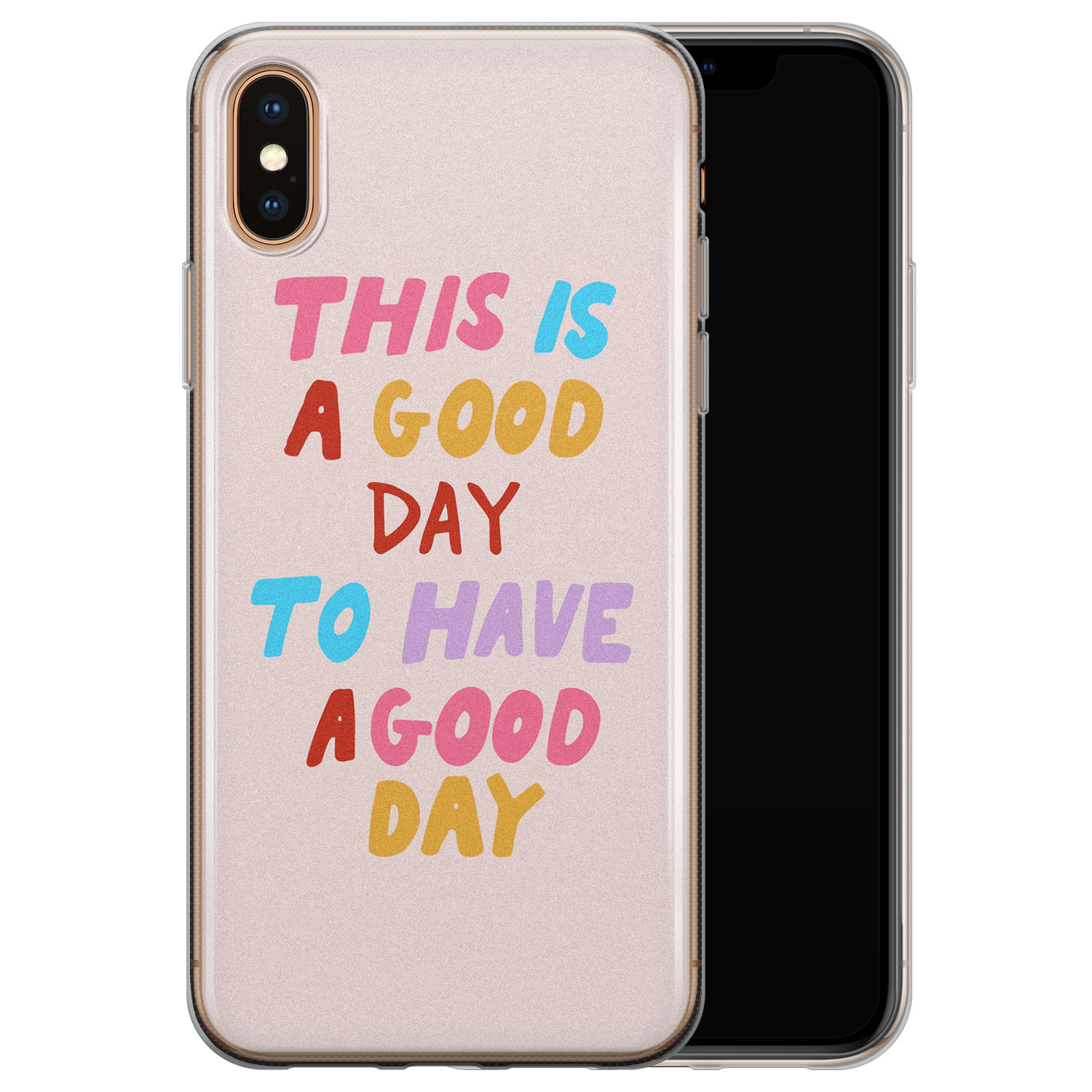 iPhone XS Max siliconen hoesje - This is a good day