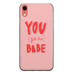 Leuke Telefoonhoesjes iPhone XR siliconen hoesje - You got this babe!