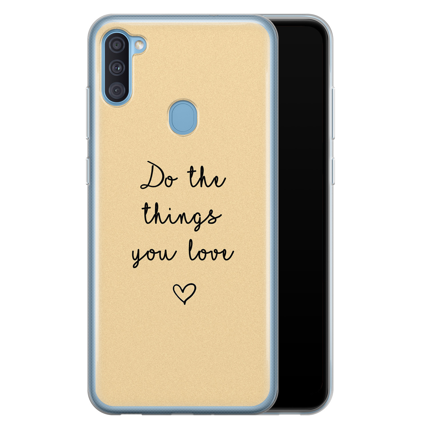 Samsung Galaxy A11 siliconen hoesje - Do the things you love