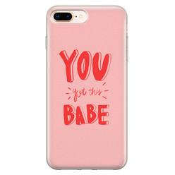 Leuke Telefoonhoesjes iPhone 8 Plus/7 Plus siliconen hoesje - You got this babe!