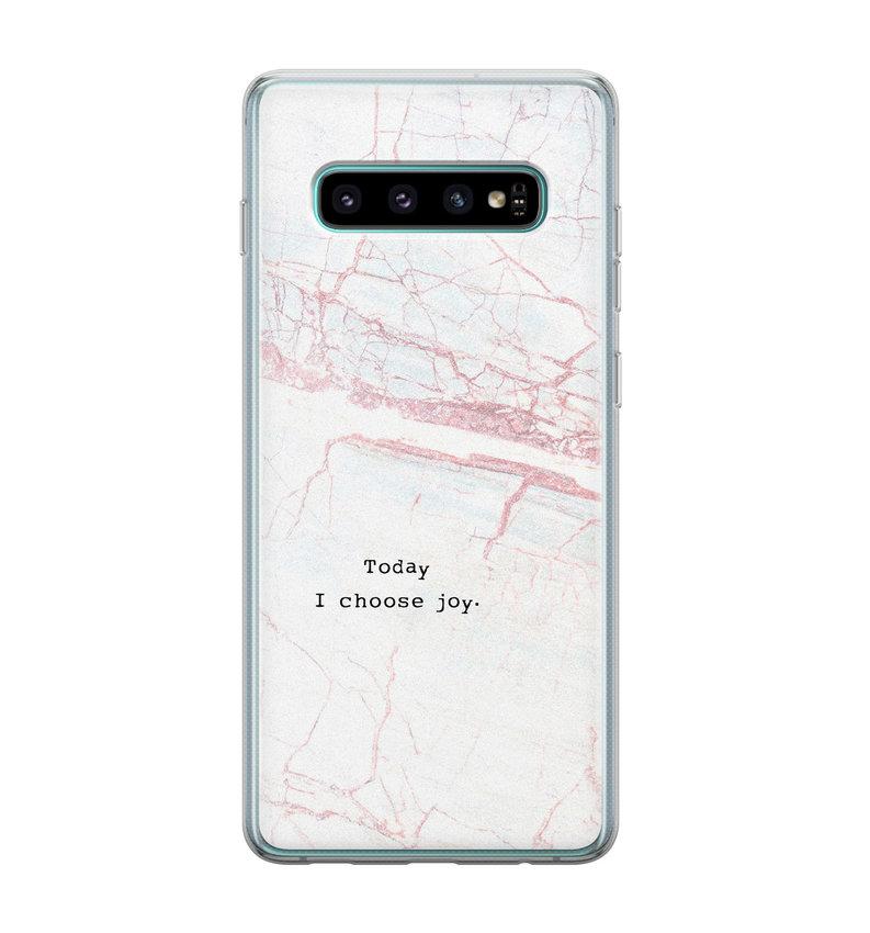Samsung Galaxy S10 siliconen hoesje - Today I choose joy
