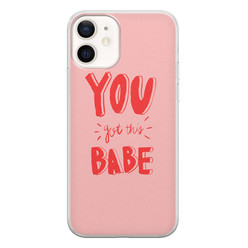 iPhone 12 siliconen hoesje - You got this babe!