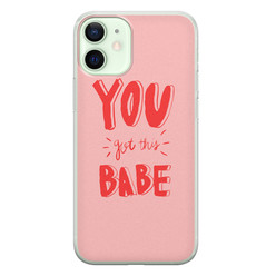 iPhone 12 mini siliconen hoesje - You got this babe!