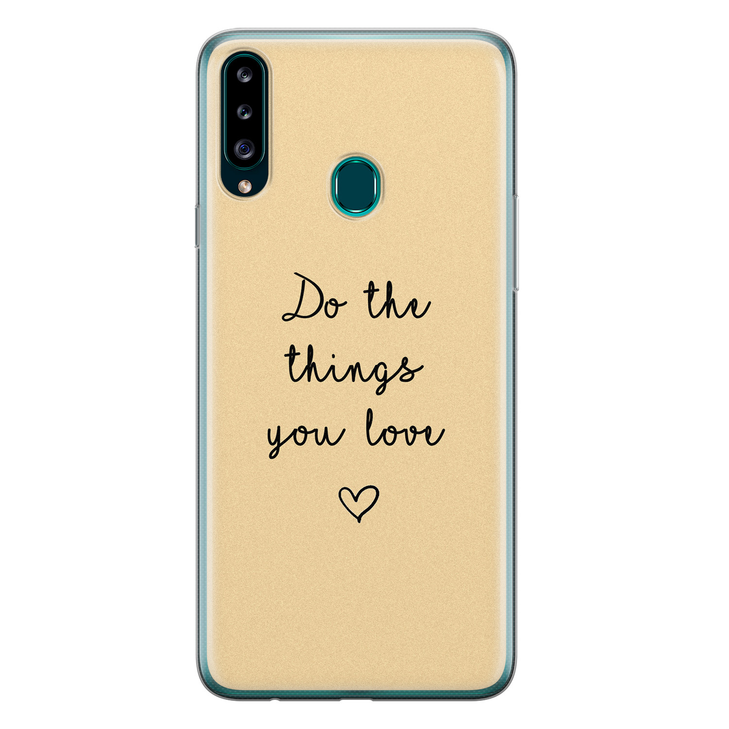 Samsung Galaxy A20s siliconen hoesje - Do the things you love