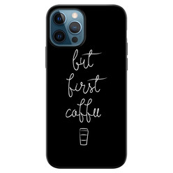 iPhone 12 siliconen hoesje zwart - But first coffee