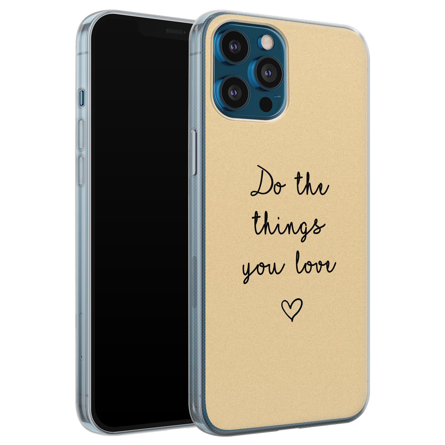 iPhone 12 Pro siliconen hoesje - Do the things you love