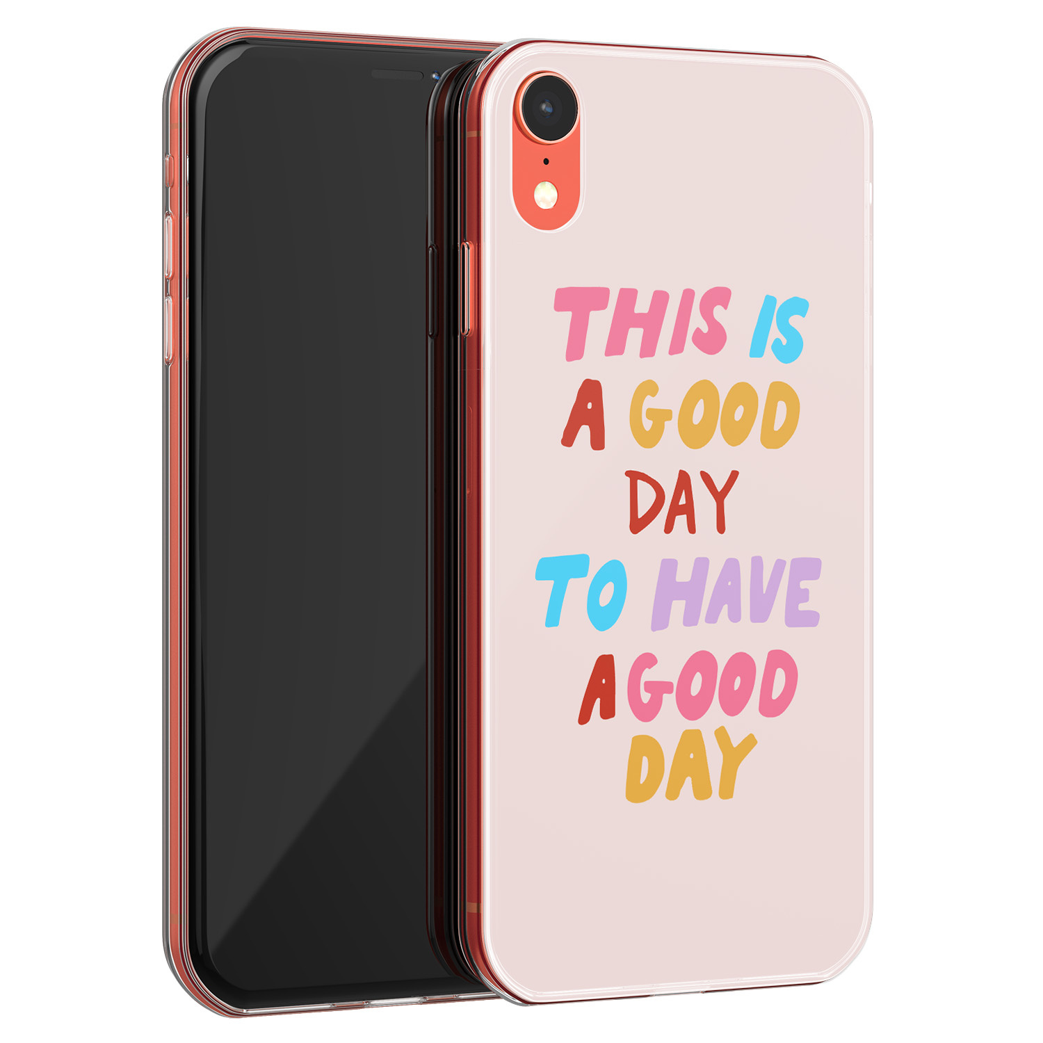 iPhone XR siliconen hoesje - This is a good day