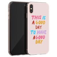 iPhone X/XS siliconen hoesje - This is a good day