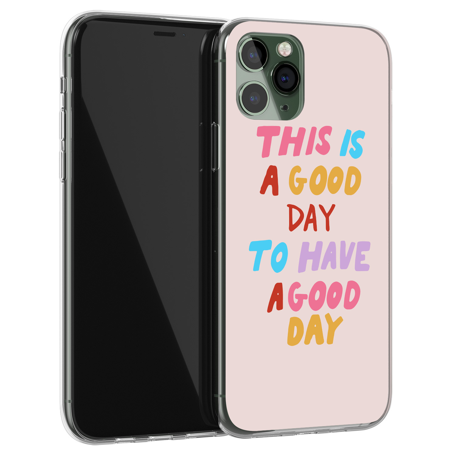 iPhone 11 Pro siliconen hoesje - This is a good day