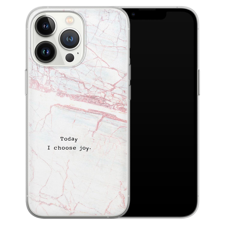 Leuke Telefoonhoesjes iPhone 13 Pro siliconen hoesje - Today I choose joy