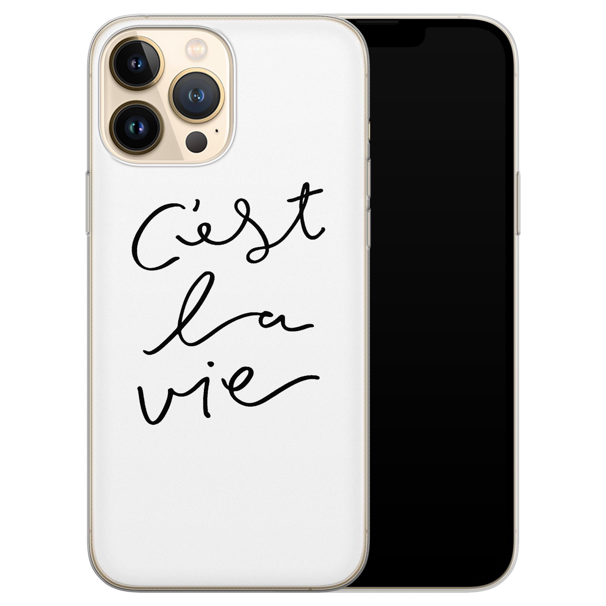 Leuke Telefoonhoesjes iPhone 13 Pro Max siliconen hoesje - C'est la vie