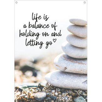 By Romi Tuinposter balkonposter Life is Balance 70 x 50 cm