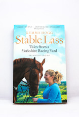 Stable Lass: Tales from a Yorkshire Racing Yard