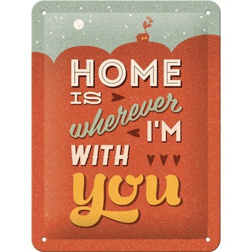 Home is wherever I'm with you metalen wanddecoratie 15x20 cm