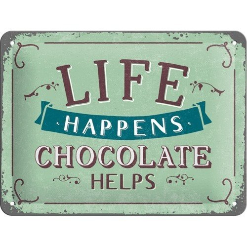 Life Happens - Chocolate Helps metalen wanddecoratie  20x15 cm
