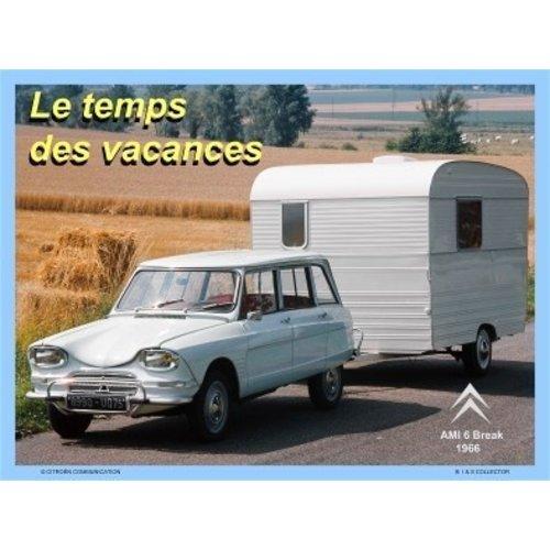 Citroën Ami 6 Braek 1966 Le temps des vacances metalen wanddecoratie 20x30 cm