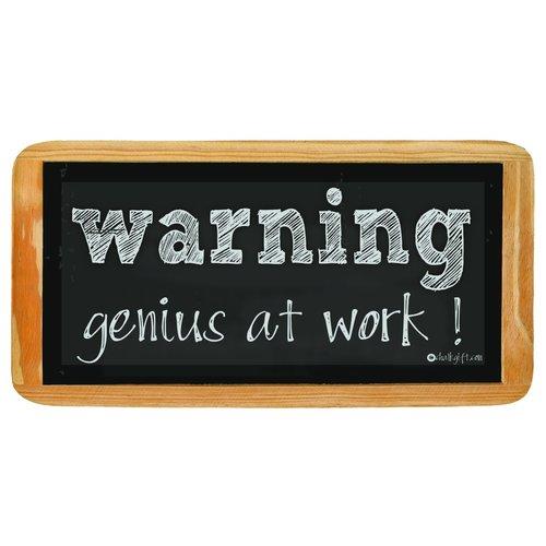 Hanging sign WARNING genius at work!