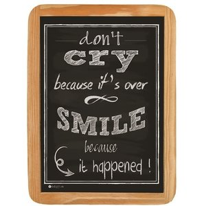 Wood sign don't CRY because it's over SMILE because it happened!