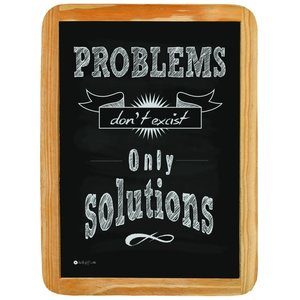 Wood sign PROBLEMS don't excist Only SOLUTIONS