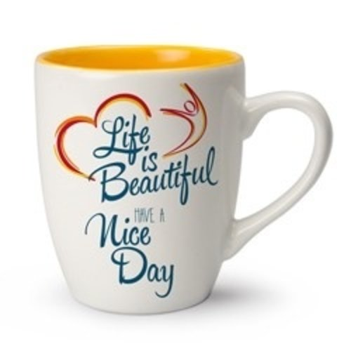 Life is Beautiful mok Have a Nice Day