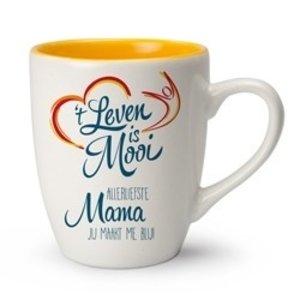 't Leven is Mooi mok Allerliefste Mama, jij maakt me blij!