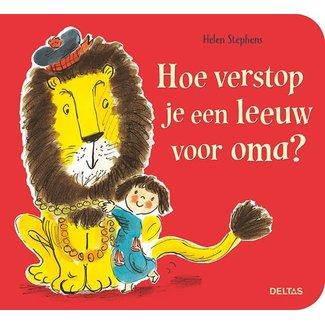 Uitgeverij Deltas Hoe verstop je een leeuw voor oma?