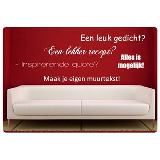 Muurteksten.nl Maak een eigen muurtekst