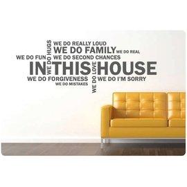 Muurteksten.nl Muurtekst In this house we do - Cloud
