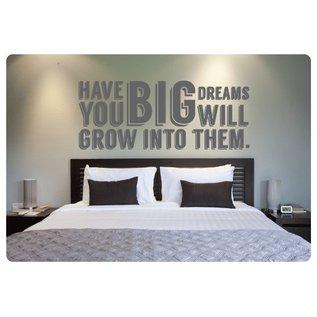 Muurteksten.nl Muurtekst Big Dreams